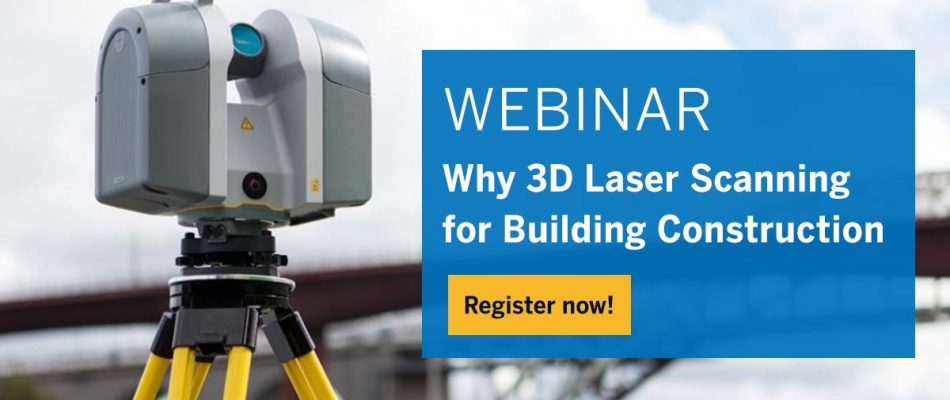 Why 3D Laser Scanning for Building Construction